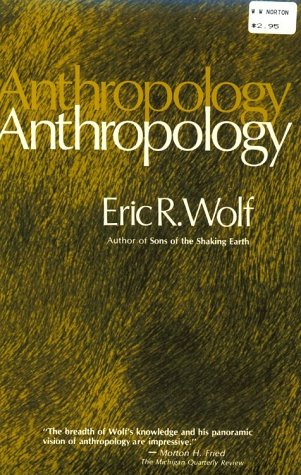 Eric Wolf - Science in Anthropology